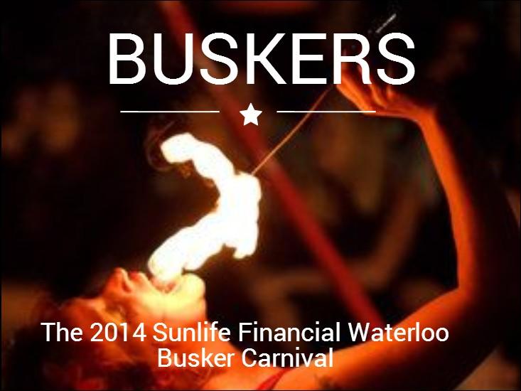 Busker Carnival 2014: Neighbourhoods In Waterloo Ontario Set To Rock