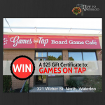 Games on Tap: Waterloo Ontario