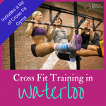 Waterloo Ontario residents are catching on to the fitness craze called Crossfit.
