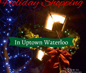 Holiday Shopping in Uptown Waterloo