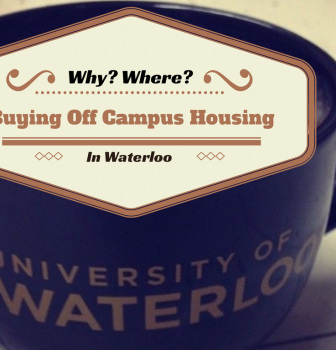 Purchasing off Campus Housing when Living In Waterloo Ontario