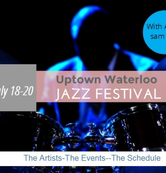 Living in Waterloo Ontario: Uptown Waterloo Jazz Fest