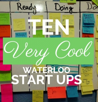Ten VERY COOL Waterloo Startups