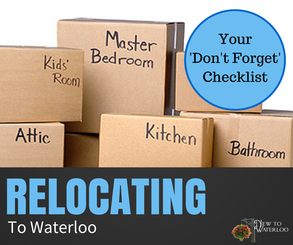Your Checklist before Relocating To Waterloo Ontario