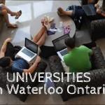 Universities and Schools in Waterloo