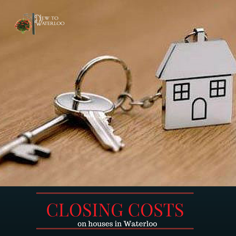 Houses for Sale in Waterloo Ontario: Closing Costs