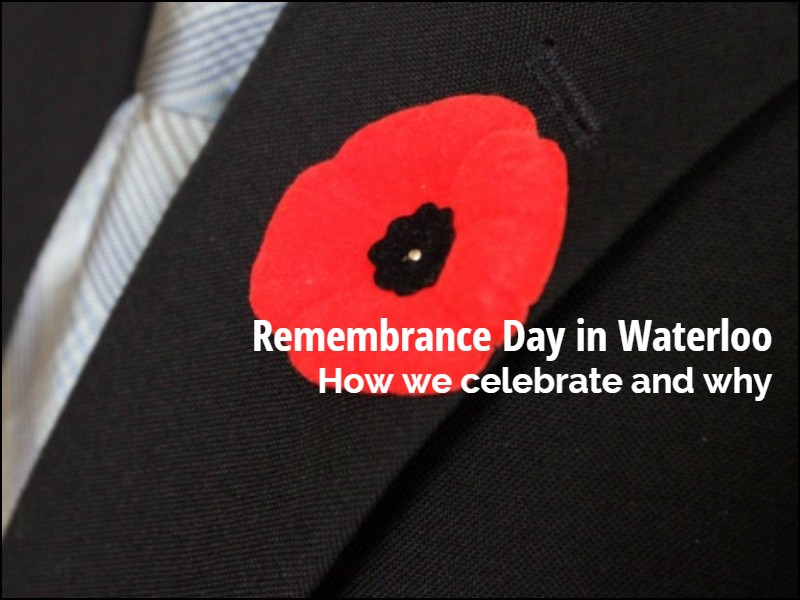 Commemorating Remembrance Day in Waterloo, Ontario